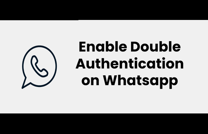 Enable Double Authentication on Whatsapp