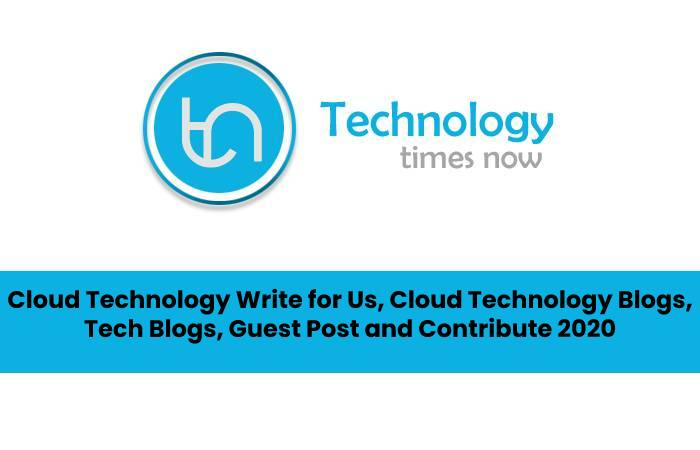 cloud technology - write for us